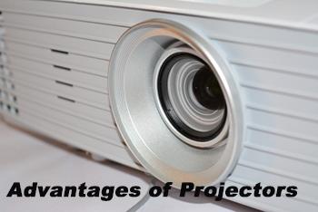 Advantages of Projectors