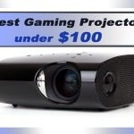 Best Gaming Projectors under 100