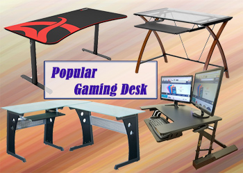 Popular Gaming Desk