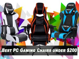 5 Best PC Gaming Chairs under $200 in 2018