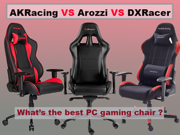 DXRacer vs AKRacing vs Arozzi